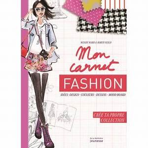 mon carnet fashion cree ta propre collection broche With cree ta propre maison