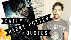 Daily HARRY POT... Youtube Harry Potter Quotes