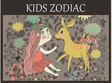 Astrology & Zodiac Signs for Kids Zodiac Sign Traits