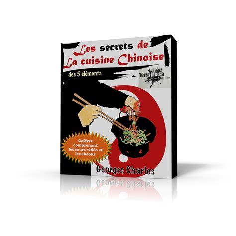 cours de cuisine chinoise les secrets de la cuisine chinoise terra editions terra