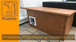 Katzenhaus Selber Bauen : diy winter katzenhaus mit w rmed mmung insulated winter ~ A.2002-acura-tl-radio.info Haus und Dekorationen