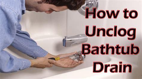 bathtub   unclog bathtub drain unclogging  slow