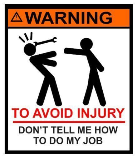 Don T Tell Me What To Do Meme - warning don t tell me how to do my job tool box sticker decal ebay life truths pinterest