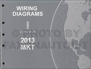 2013 Lincoln Mkt Wiring Diagram Manual Original