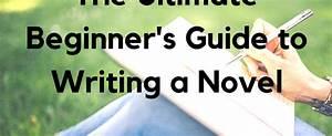 A Beginner U2019s Guide To Writing A Novel