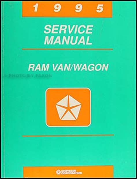 vehicle repair manual 1998 dodge ram van 3500 user handbook 1995 dodge ram van wagon repair shop manual original b1500 3500