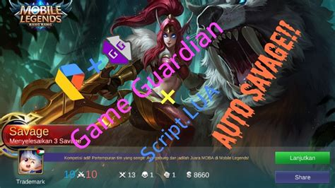 Mobile Legend Cheat By Game Guardian Auto Savage