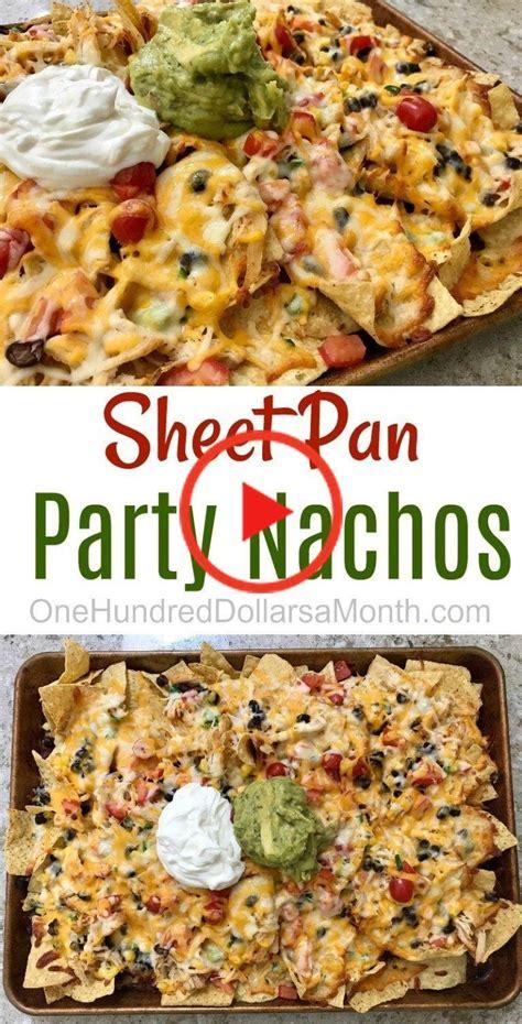 nachos recipes mexican sheet pan healthy onehundreddollarsamonth makeup70er appetizer listthink yvon afkomstig she