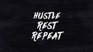 Design Your Own For Free Lettering Hustle Rest Repeat Free Wallpaper Downloads Lemon Thistle