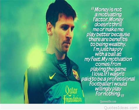 Quotes By Quote By Messi About Soccer