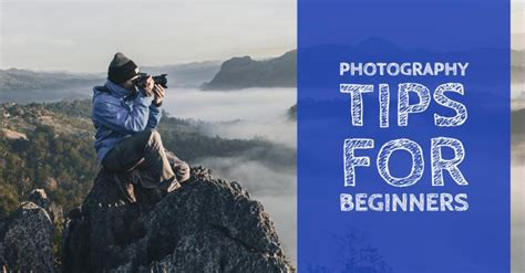 photography tips  tutorials  beginners