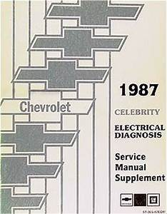 1987 Chevy Celebrity Electrical Manual Wiring Diagrams