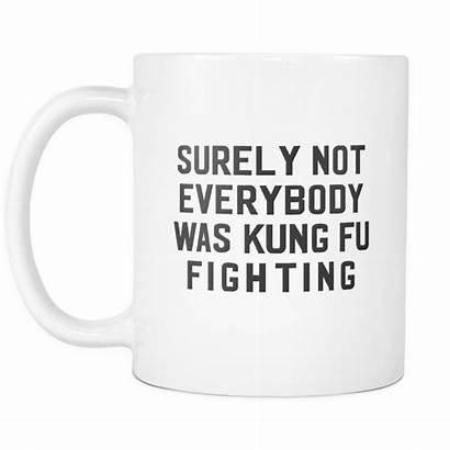 Sarcastic Funny Coffee Mugs Mug Humor Kung