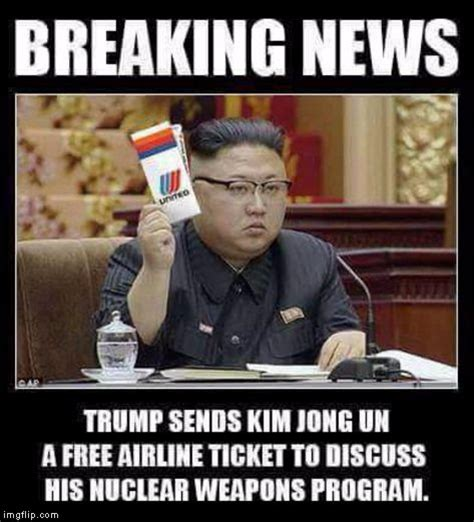 Kim And Trump Memes - trump sends kim jong un a free united airlines ticket imgflip