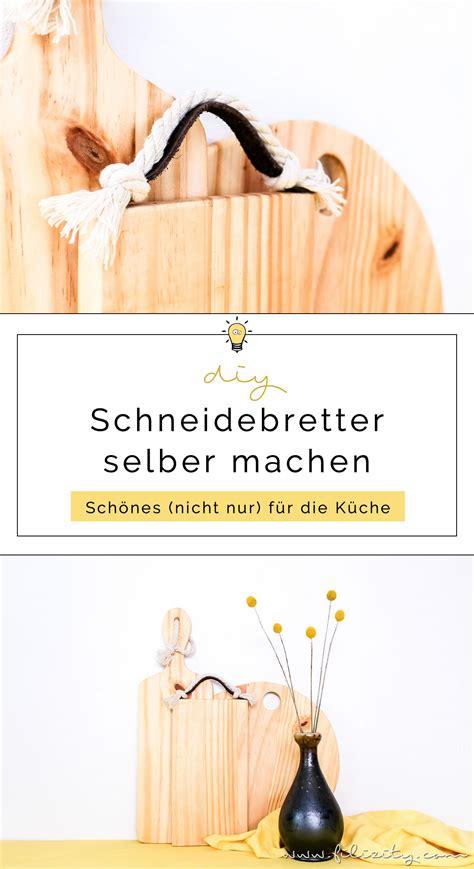 Küche Deko Selber Machen by Diy K 252 Chen Deko Holz K 252 Chenbretter Selber Machen