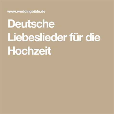 deutsche liebeslieder fuer die hochzeit liebeslieder