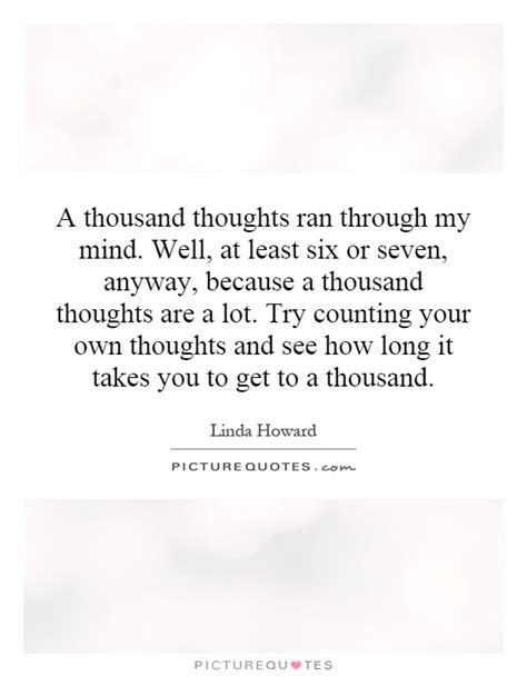 Got Lot My Mind Quotes
