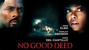 Film Review: No Good Deed | New On Netflix UK Reviews