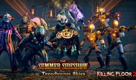 killing floor 2 objectives e3 2018 killing floor 2 update the summer sideshow announced