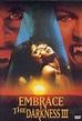 Embrace the Darkness III (2002) - Trakt.tv