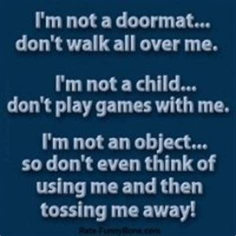 I Am Not Your Doormat by Im Not A Doormat Quotes Quotesgram