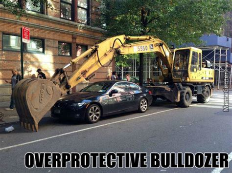 Bulldozer Meme - bulldozer memes best collection of funny bulldozer pictures