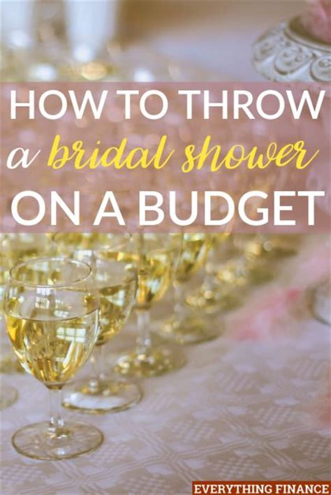 how to throw a bridal shower on a budget best of