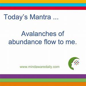 Today's #Mantra. . . Avalanches of abundance flow to me. # ...