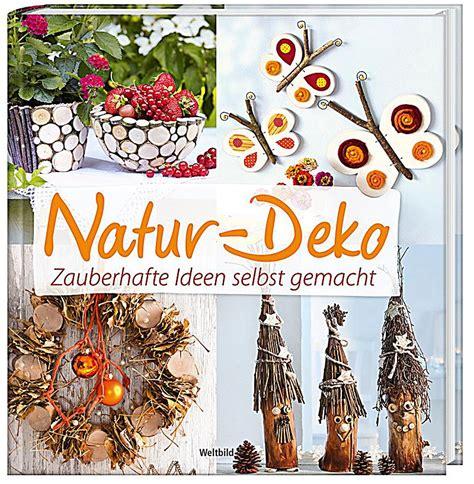 Dekorationen Selbst Gemacht by Redirecting To Artikel Buch Natur Deko Zauberhafte Ideen