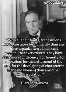 CLARENCE DARROW... Famous Labor Movement Quotes