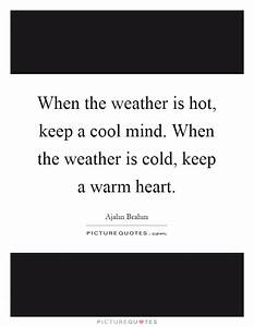When the weathe... Cool Mind Quotes
