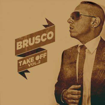Brusco Testi by I Testi Delle Canzoni Dell Album Take Vol 2 Di