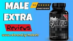 Best Male Enhancement Pills That Really Work  Male Extra