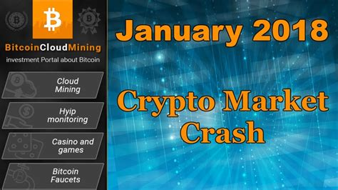 bitcoin cloud mining center january 2018 crypto market crash 6 reasons of