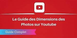 Taille Vignette Youtube : guide 2017 les dimensions des images sur youtube ~ Medecine-chirurgie-esthetiques.com Avis de Voitures
