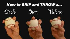 Baseball Pitching Grips Change Ups The Circle Star And