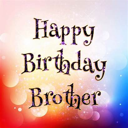 Brother Birthday Wishes Happybirthday