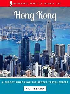 Nomadic Matt U0026 39 S Guide To Hong Kong