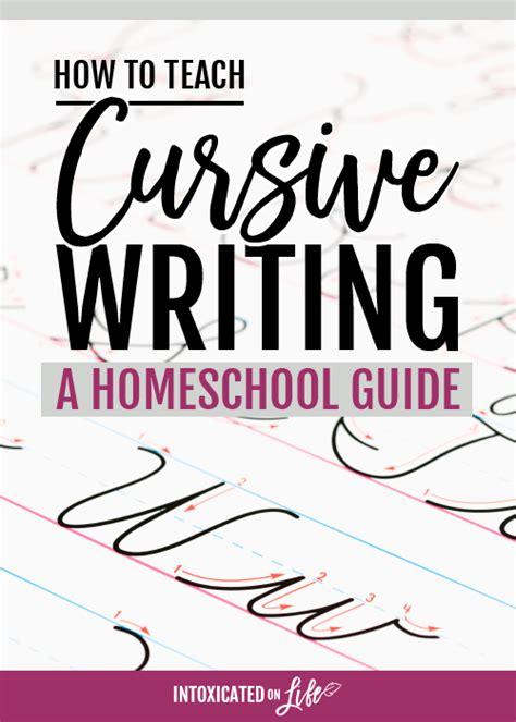 How To Teach Cursive Writing A Homeschool Guide
