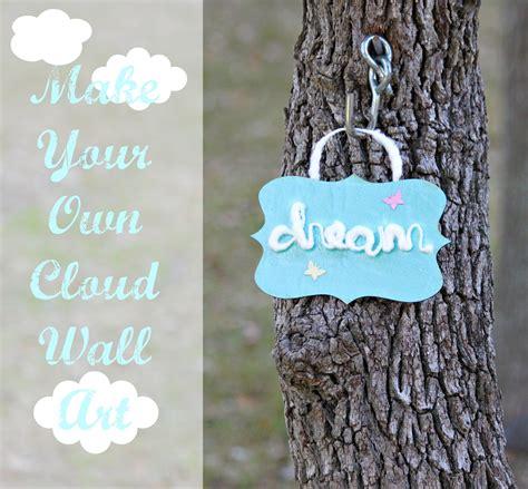 tutorial cloud wall art sign dollar store crafts