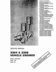 Caterpillar 3304 3306 Service Manual For Vehicle Engine