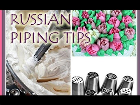 russian piping tips tutorial review youtube