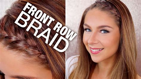 front row braid hair tutorial youtube