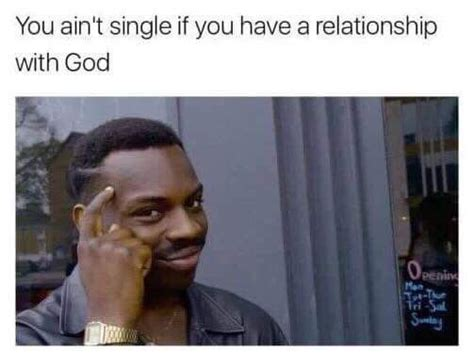 Single Woman Meme - 10 more hilarious signs you re a single woman who loves jesus project inspired