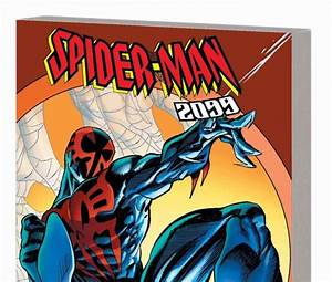 Spider-Man 2099 Classic: The Fall of the Hammer (Trade ...