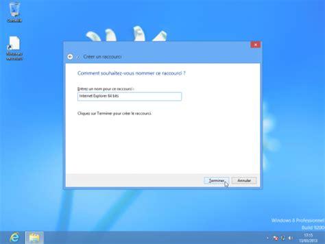 raccourci bureau windows 8 cr 233 er un raccourci sur le bureau de windows 8 le crabe info