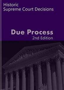 Due Process: Historic Supreme Court Decisions | LandMark ...