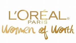 L'Oreal Paris Women of Worth Logo – THE K.JULES PROJECT