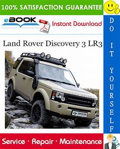 Land Rover Discovery 3 Lr3 Service Repair Manual  U2013 Pdf