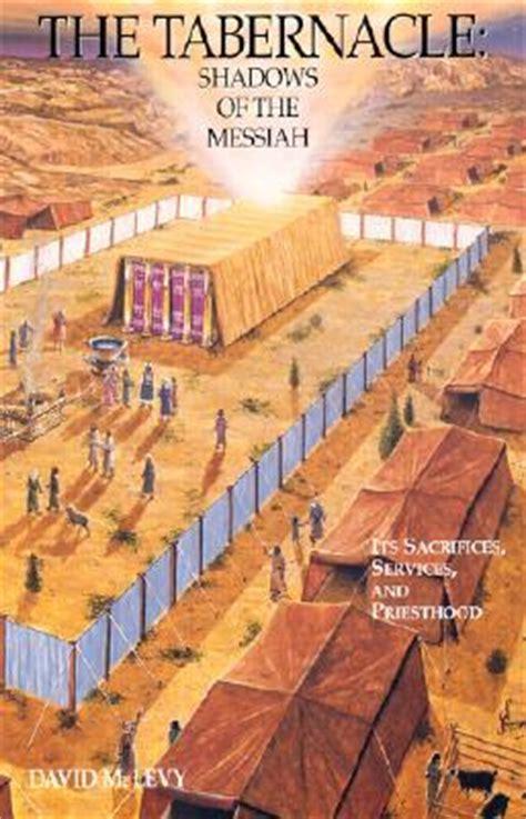 tabernacle shadows   messiah  sacrifices